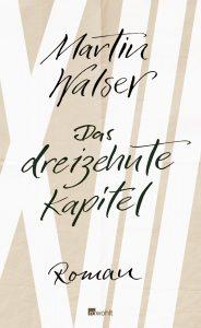 Martin Walser: Das dreizehnte Kapitel (Roman)