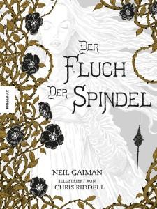 Neil Gaiman: Der Fluch der Spindel