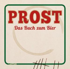 Buchtipp der Woche: PROST - Das Buch zum Bier