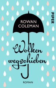 Rowan Coleman: Wolken wegschieben