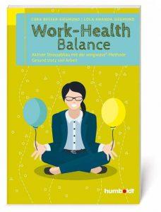 Cora Besser-Siegmund, Lola Ananda Siegmund: Work-Health Balance