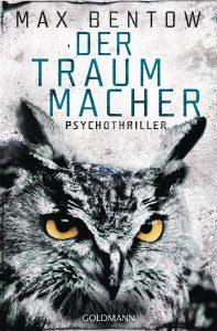 Max Bentow: Der Traummacher