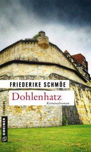 Friederike Schmöe: Dohlenhatz