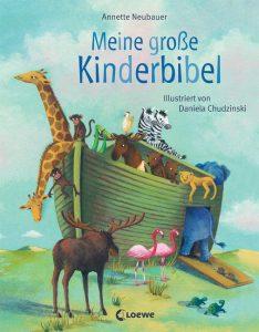 Annette Neubauer: Meine große Kinderbibel