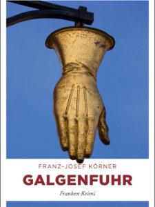 Lesung Galgenfuhr Franz-Josef Körner