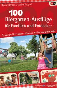 """2. Auflage von """"100 Biergarten-Ausflüge für Familien und Entdecker"""" ist erschienen"""