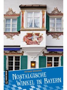 Nostalgische Winkel Bayern
