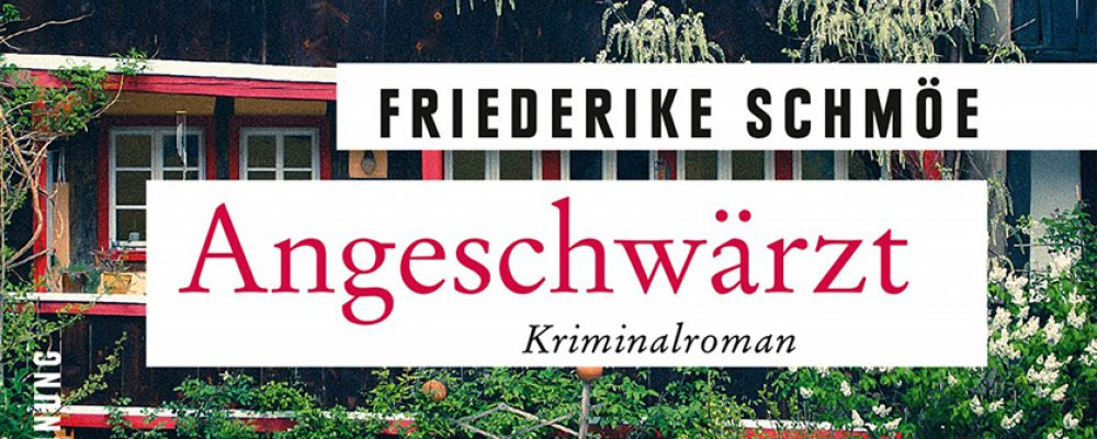 ANGESCHWÄRZT | Lesung mit Friederike Schmöe