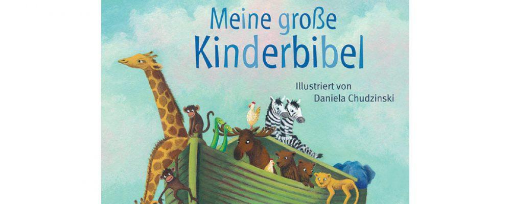Buchtipp der Woche: Annette Neubauer: Meine große Kinderbibel