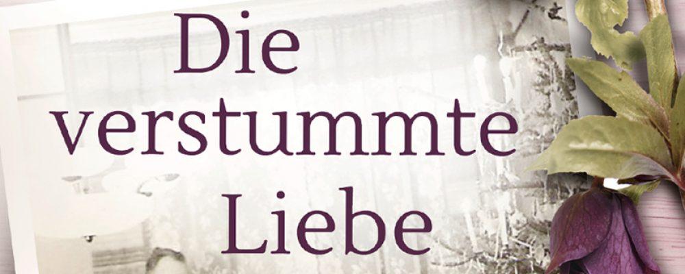 """""""Die verstummte Liebe"""" Neuer Roman von Melanie Metzenthin"""