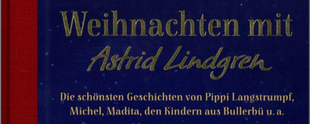 Buchtipp der Woche: Astrid Lindgren: Weihnachten mit Astrid Lindgren