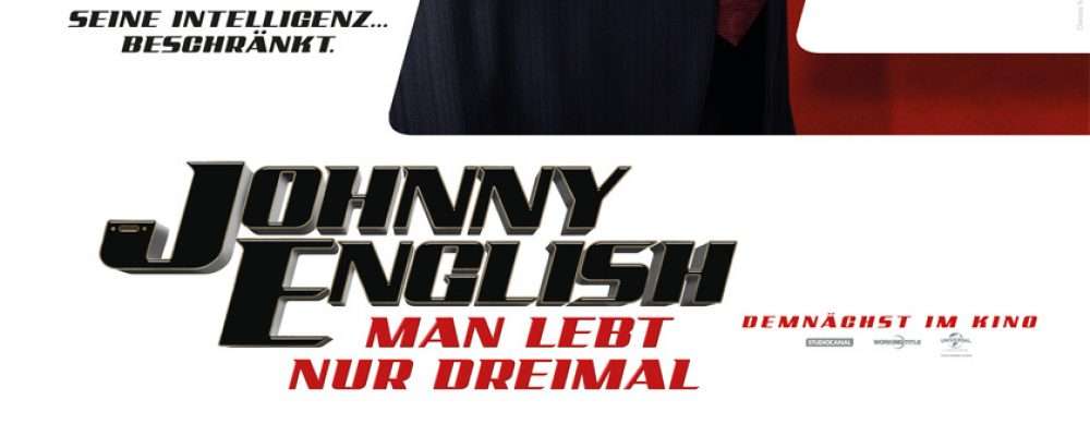 Kinotipp der Woche: Johnny English – Man lebt nur dreimal