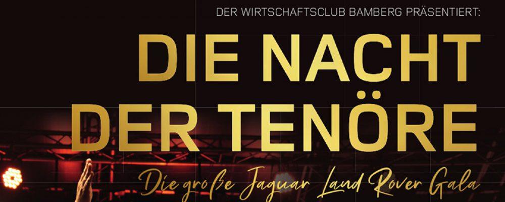 Die Nacht der Tenöre präsentiert vom Wirtschaftsclub Bamberg