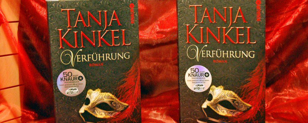 """Tanja Kinkels """"Verführung"""""""