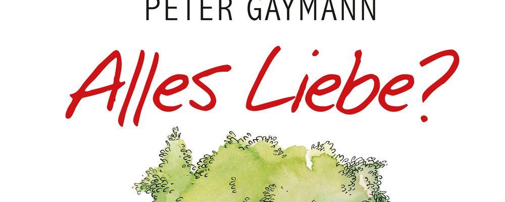 Buchtipp der Woche: Peter Gaymann: Alles Liebe?