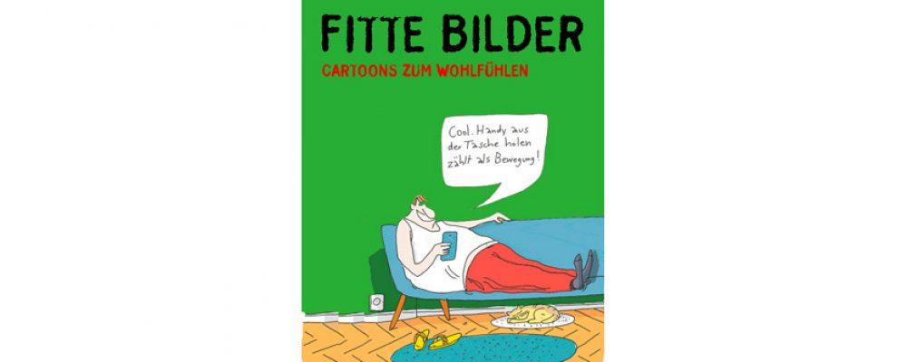Buchtipp der Woche: Dieter Schwalm, Wolfgang Kleinert: Fitte Bilder