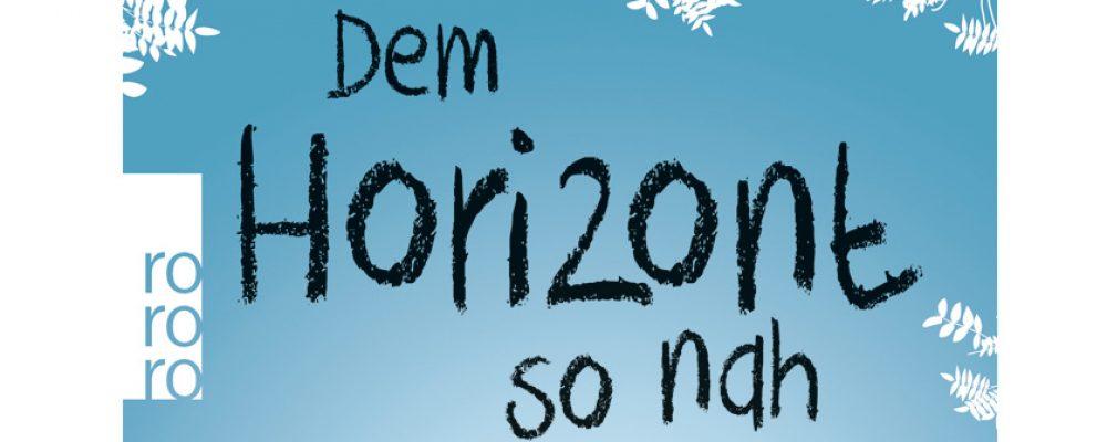 Buchtipp der Woche: Jessica Koch: Dem Horizont so nah