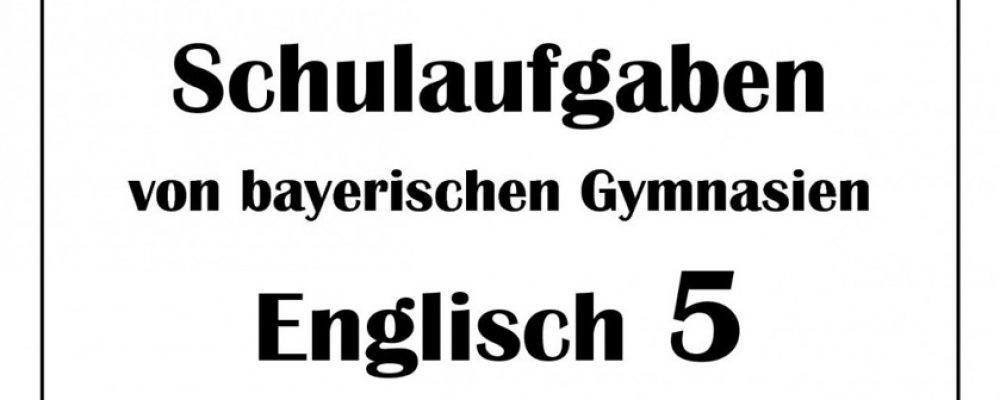 Buchtipp der Woche: Englisch 5 Schulaufgaben von bayerischen Gymnasien