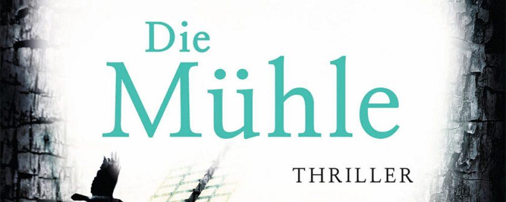 Buchtipp der Woche: Elisabeth Herrmann: Die Mühle