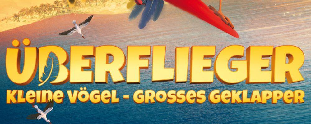 Kinotipp der Woche: Überflieger – Kleine Vögel, großes Geklapper