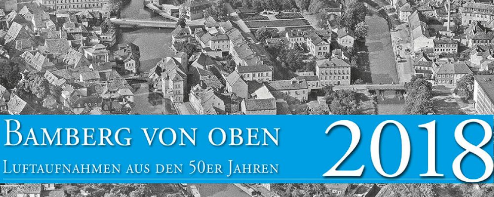 Einblicke in das Bamberg der 50er-Jahre