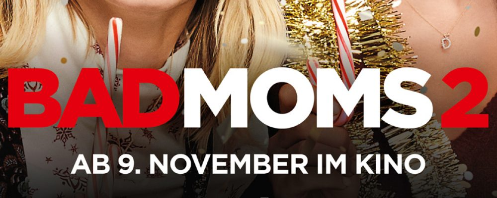 Kinotipp der Woche: Bad Moms 2