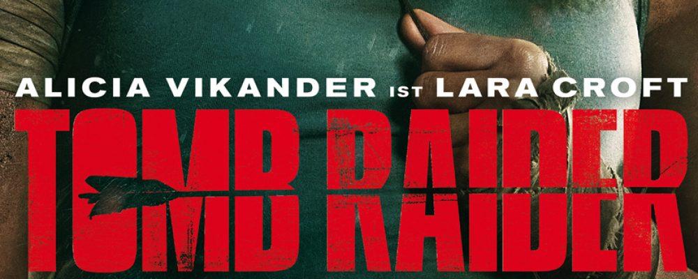 Kinotipp der Woche: Tomb Raider