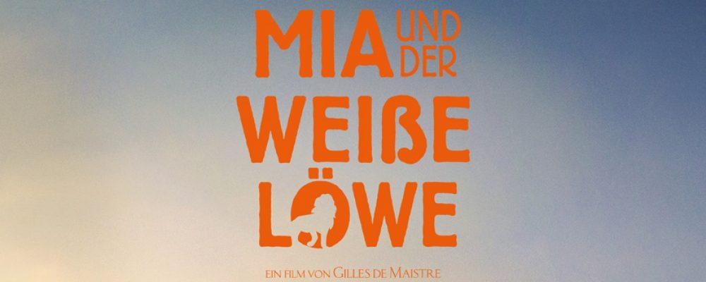 Kinotipp der Woche: Mia und der weiße Löwe