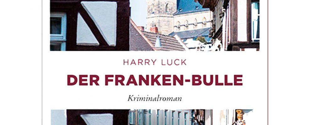 Der fünfte Franken-Krimi von Harry Luck