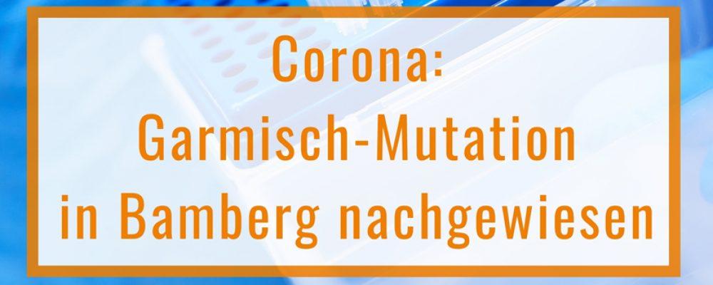 Garmisch-Mutation in Bamberg nachgewiesen