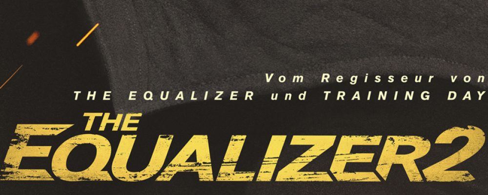 Kinotipp der Woche: The Equalizer 2