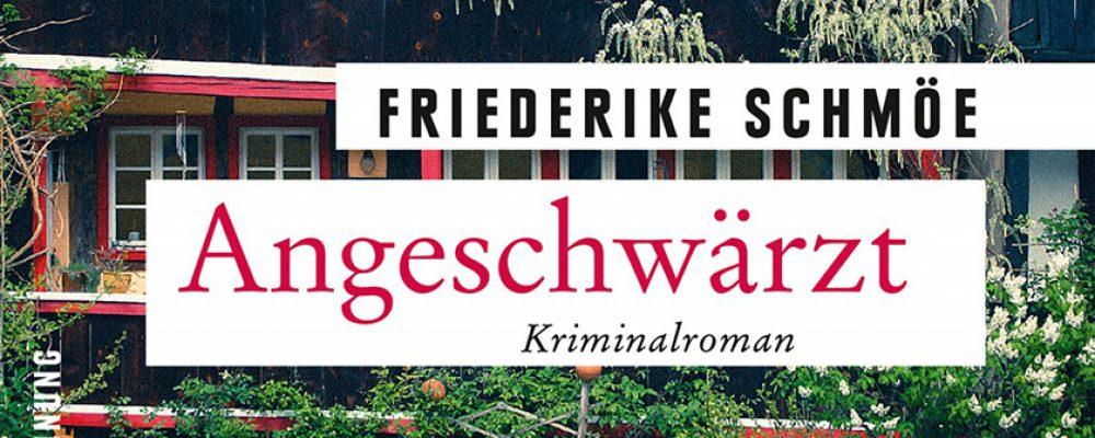 ANGESCHWÄRZT   Lesung mit Friederike Schmöe