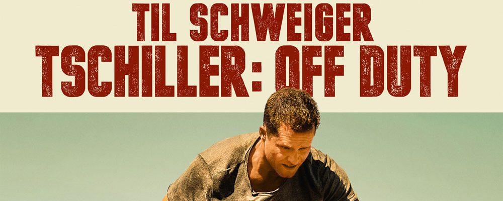 Kinotipp der Woche: Tschiller: Off Duty