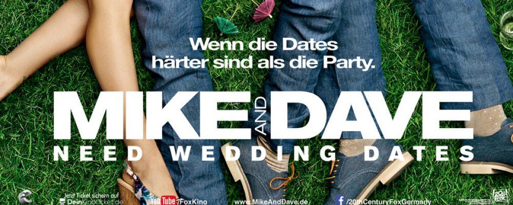 Kinotipp der Woche: Mike and Dave need Wedding Dates
