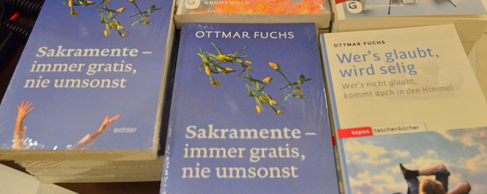 """""""Sakramente – immer gratis, nie umsonst"""" Lesung mit Prof. Ottmar Fuchs"""