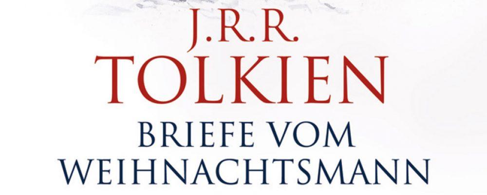 Buchtipp der Woche: J. R. R. Tolkien: Briefe vom Weihnachtsmann