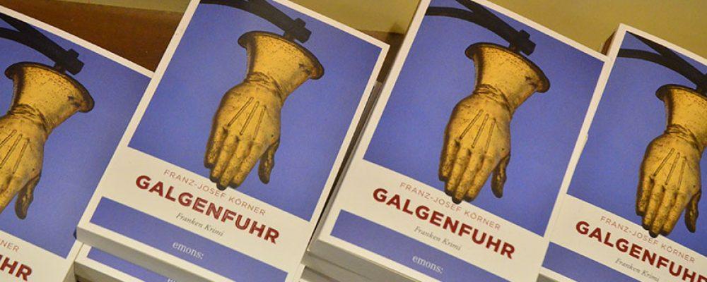 """""""Galgenfuhr"""": Neuer Krimistoff aus Bamberg"""