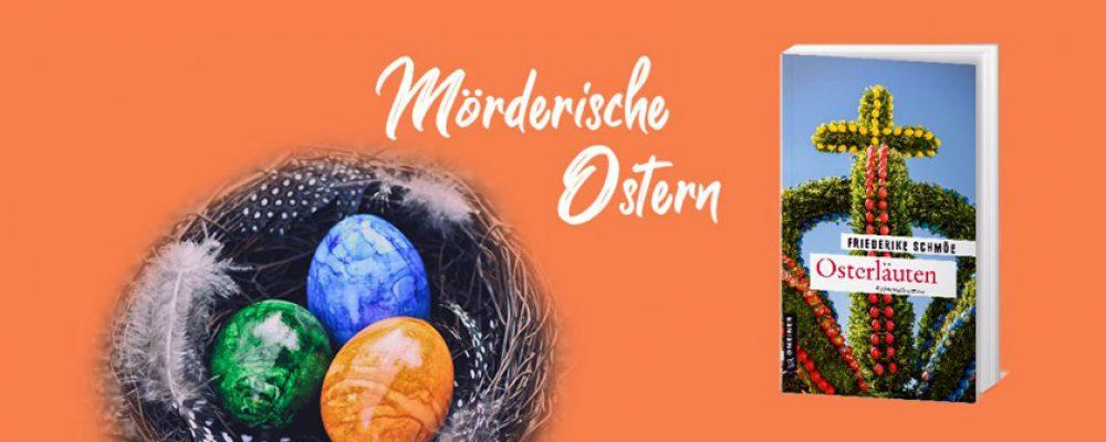 Neuer Osterkrimi von Friederike Schmöe